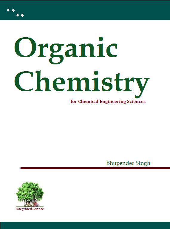 Organic Chemistry for Chemical Engineering Sciences – B. Singh | Integrated Science